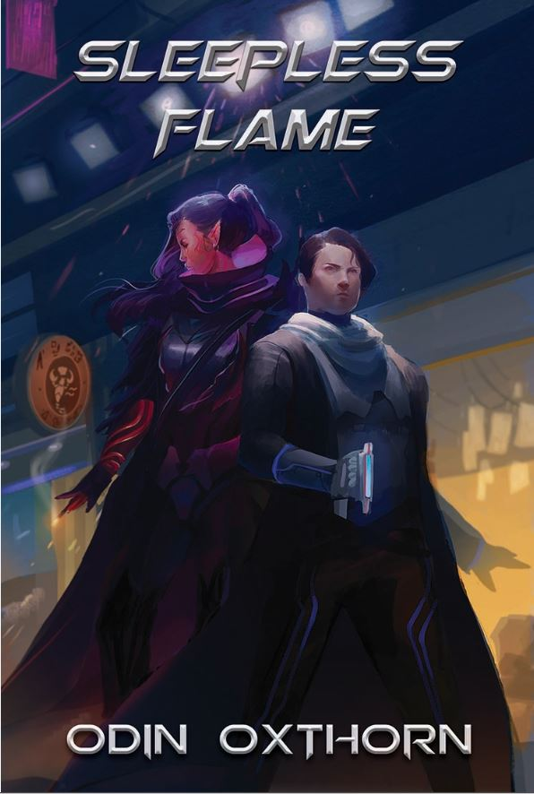 Front Cover of the cyberpunk work Sleepless Flame by Odin Oxthorn